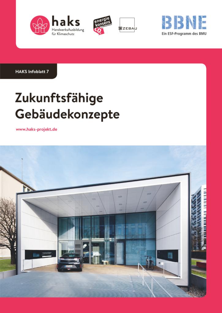 Infoblatt Zukunftsfähige Gebäudekonzepte